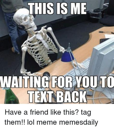 waiting    text    friend