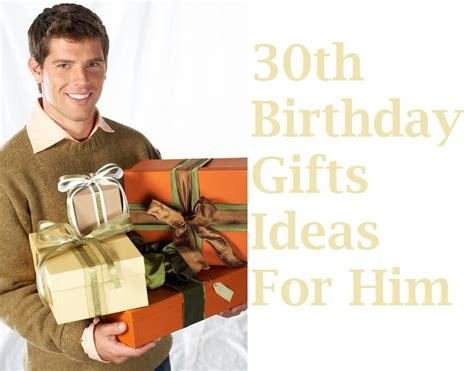 Find Top Ten 30th Birthday Gift Ideas For Him | find top ten 30th birthday gift ideas for him