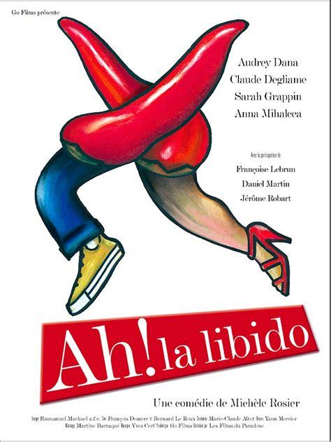 li bido ah la libido photos et affiches allocin 233