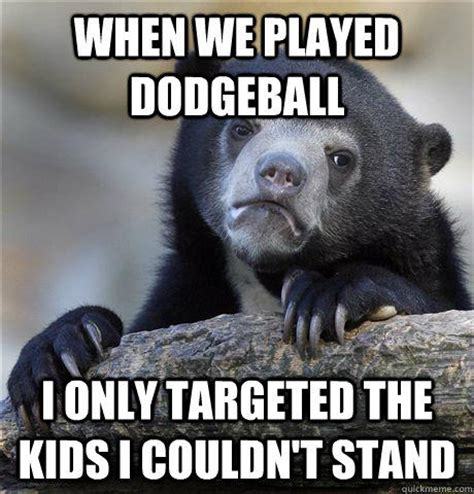 7 Books I Couldnt Stand by When We Played Dodgeball I Only Targeted The I Couldn