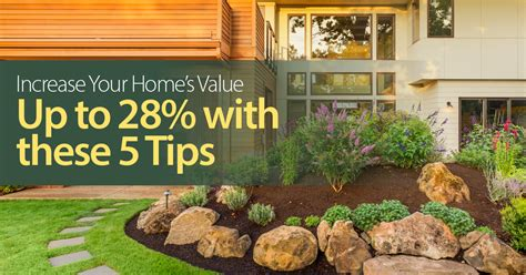 increase your home s value up to 28 with these 5 tips