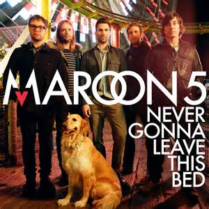 maroon 5 never gonna leave this bed maroon 5 never gonna leave this bed single istuff21