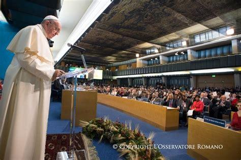 sede della fao caritas ambrosiana il papa parla alla sede della fao a