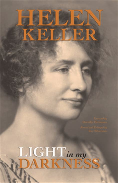 helen keller picture book light in my darkness by helen keller reviews discussion