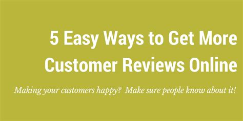 More Reviews by 5 Easy Ways To Get More Customer Reviews Glasshat