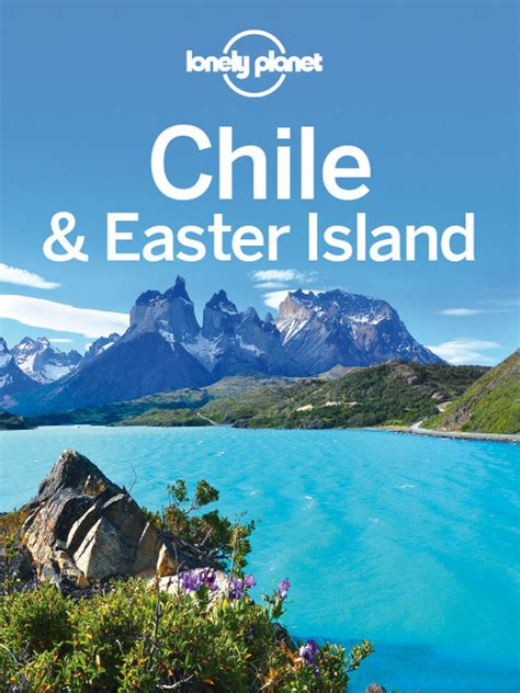 Chile Amp Easter Island Travel Guide Southeast Florida