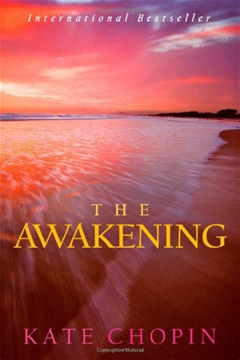 the awakening books the awakening by kate chopin book review of classic