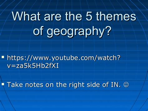 themes of geography youtube what is geography
