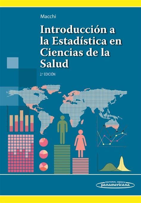 libro ciencia de la salud introducci 243 n a la estad 237 stica en ciencias de la salud