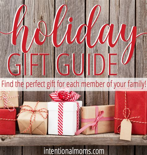 a holiday gift guide for the whole family intentional moms