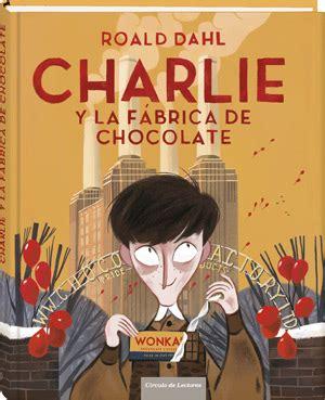 libro charlie y la fabrica al principio fue el verbo y el verbo se hizo libro