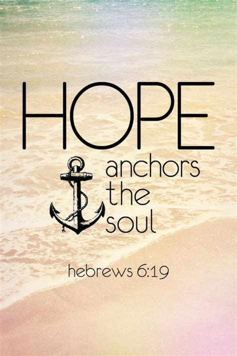 Love Anchors The Soul Hebrews - 17 best ideas about hope anchor on pinterest hebrews 6