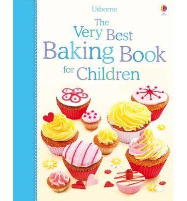 the very best baking book for children fiona patchett