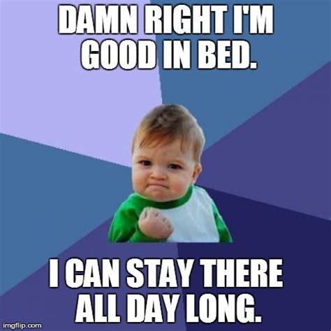 stay in bed meme success kid meme imgflip