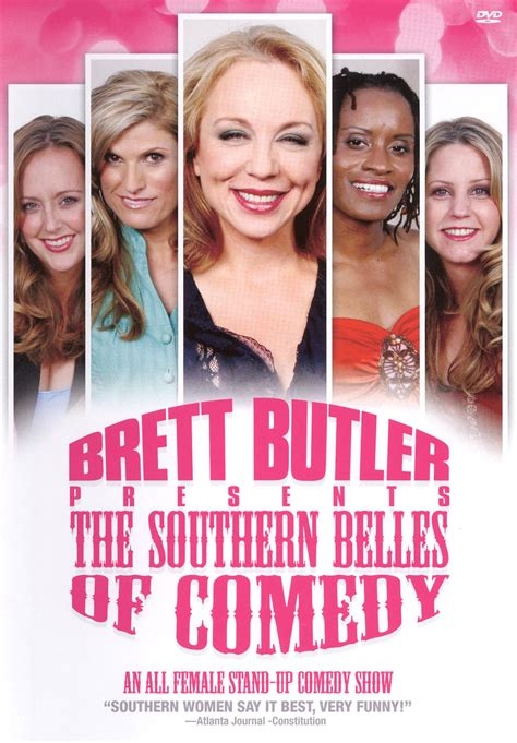 comedy film characteristics brett butler presents the southern belles of comedy 2007