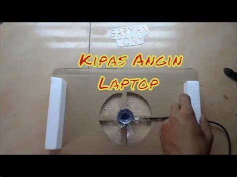 Kipas Laptop Dalam kerajinan tangan dari karton cara membuat kipas laptop