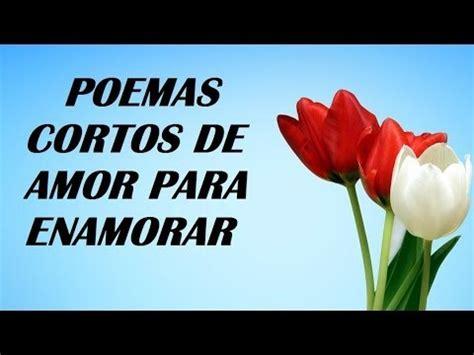 poemas de amor para enamorar a una mujer con imagenes poemas cortos de amor para enamorar frases para seducir
