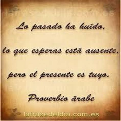 proverbio arabe sabiduria ancestral 1000 images about frases y proverbios on pinterest