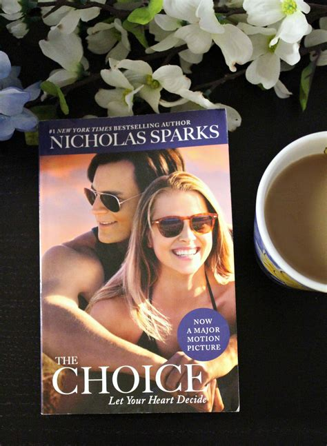 lecretia s choice a story of and the books 5 reasons to see the choice by nicholas sparks