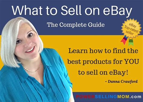 How To Sell On Ebay by What To Sell On Ebay The Complete Guide Danna