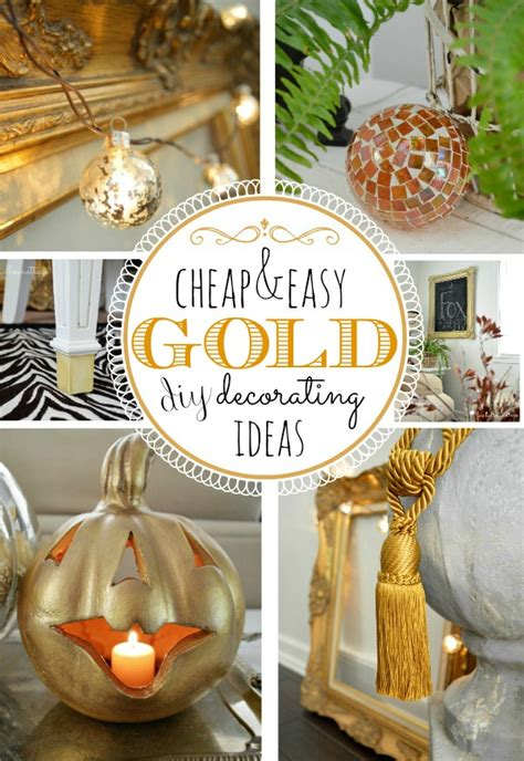 budget friendly diy ideas for decorating with gold fox