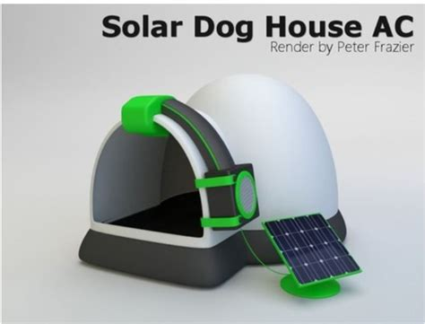 solar powered dog house heater 17 best ideas about air conditioned dog house on pinterest cooler air conditioner