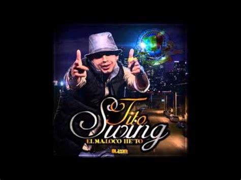 tito swing tito swing el afortunado 2013 by djwinni youtube