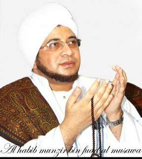 biografi habib syekhon al bahar biografi habib munzir bin fuad al musawwa tedjo s blog