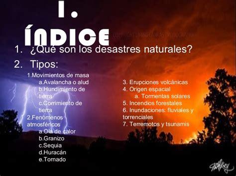 desastres naturales parte 2 los desastres naturales