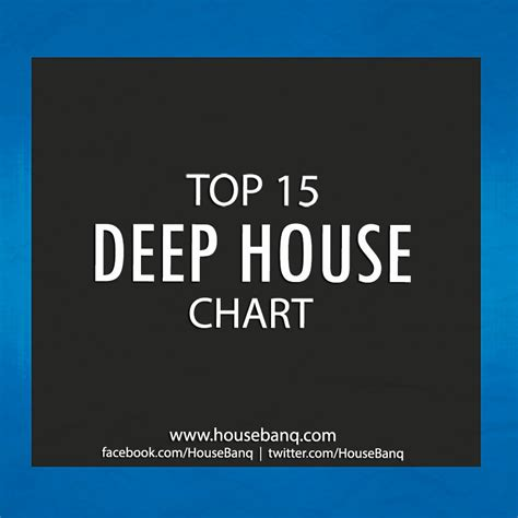 deep house music charts house music blog housebanq