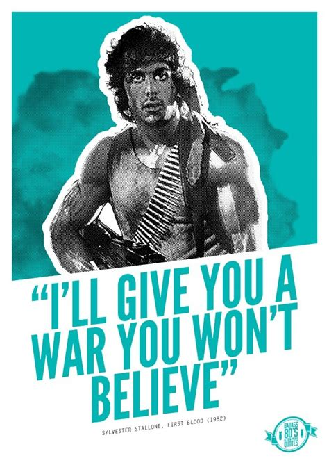 rambo quotes badass 80 s quotes rambo blood
