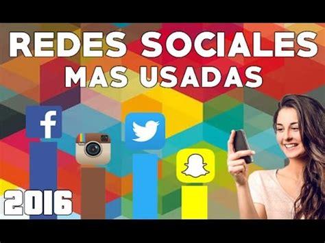 imagenes de las redes sociales mas conocidas 10 redes sociales mas usadas 2016 mendezblogs youtube