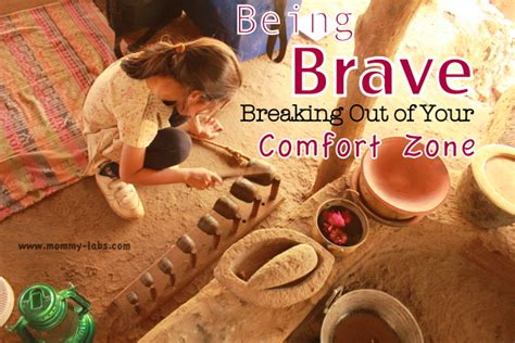 break out of your comfort zone about being brave and breaking out of your comfort zone