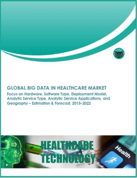 Top Mba With Healthcare Focus by Global Big Data In Healthcare Focus On Hardware Software