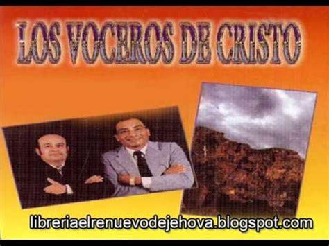 los voceros de cristo discografia completa los voceros de cristo mega youtube