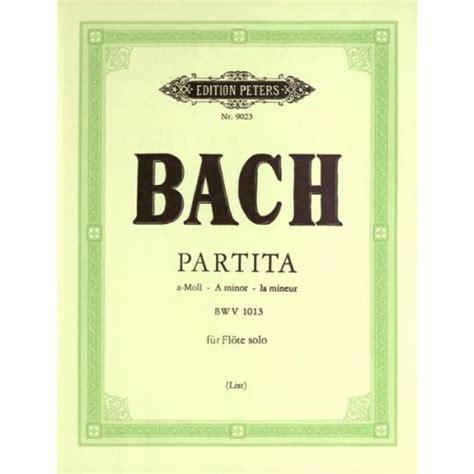 0014022923 edition peters bach johann sebastian edition peters bach johann sebastian partita in a minor