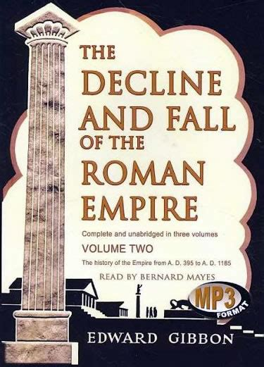 history of the decline and fall of the roman empire edward gibbon the burning platform