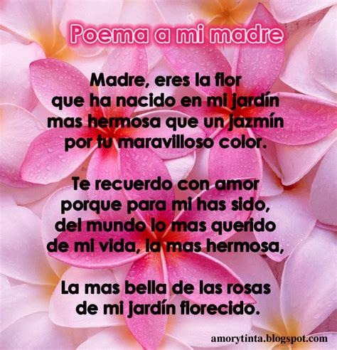 poemas para el dia de la madre cortos y que rimen poema para el dia de las madres poemas para el d 237 a de la
