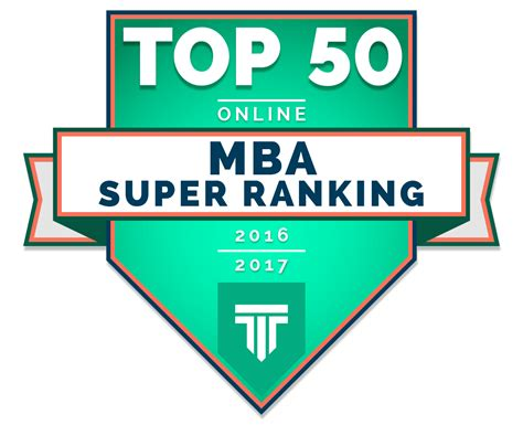 Top Universities For Distance Mba by Top 50 Mba Ranking 2016 2017