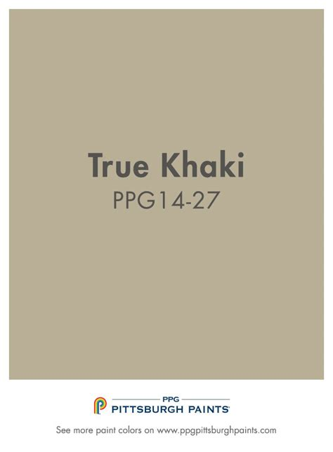 is khaki a color true khaki from ppg pittsburgh paints is a classic neutral