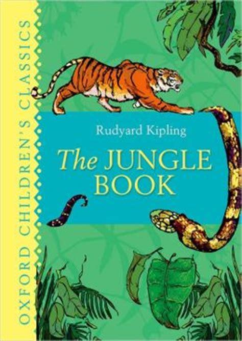 jungle book themes rudyard kipling the jungle book by rudyard kipling 9780192720023