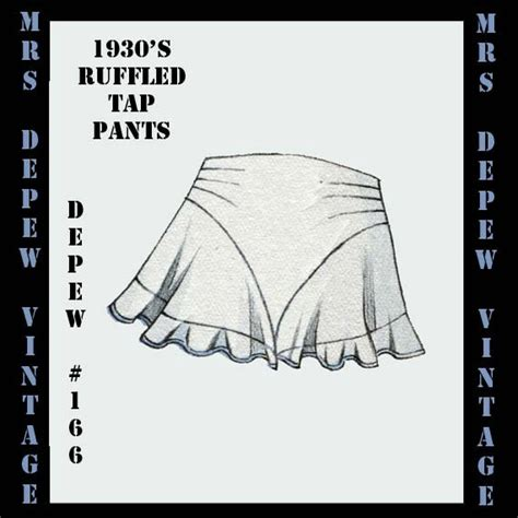 pattern for tap pants vintage sewing pattern 1930 s french ruffled tap pants by