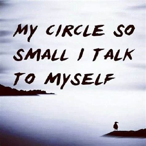 Small Quotes Small Circle Of Friends Quotes Quotesgram