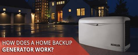 how does a kohler home backup generator work innovative