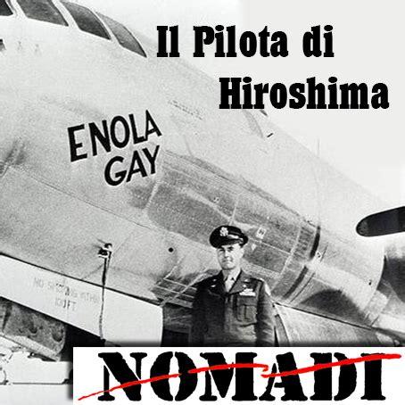 testo il pilota di hiroshima nomadi il pilota di hiroshima mp3 txt