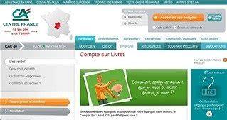 Plafond Csl Lso Credit Agricole by Compte Sur Livret Du Cr 233 Dit Agricole Centre Les