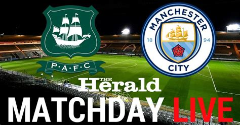 live plymouth live plymouth argyle 0 0 manchester city updates from