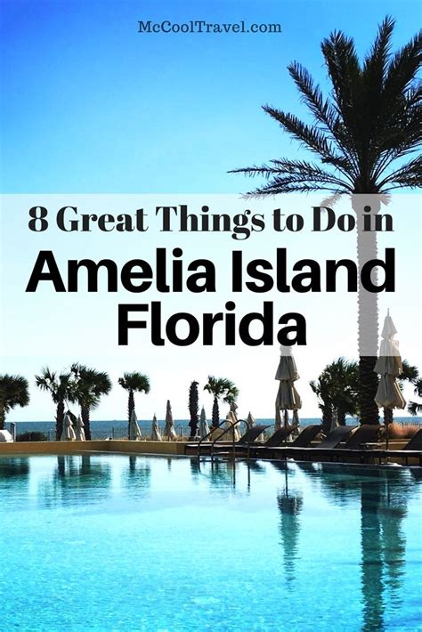 8 Things Do To by 8 Great Things To Do In Amelia Island Florida Mccool Travel