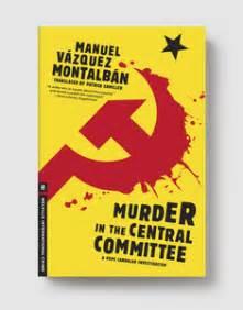 murder in the central murder in the central committee 187 melville house books
