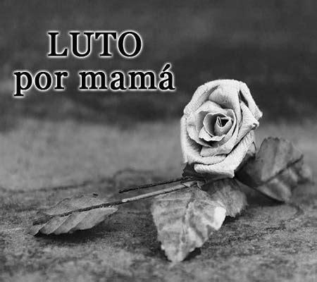 imagenes de luto madre imagenes de luto a mi madre imagenes de luto